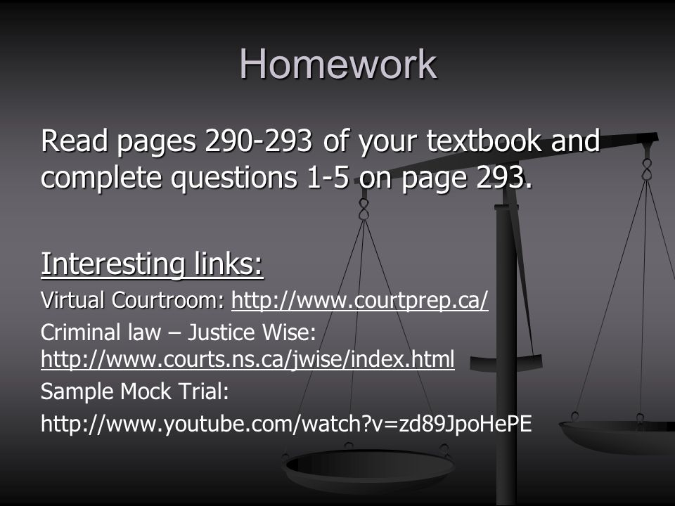 Homework Read pages 290-293 of your textbook and complete questions 1-5 on page 293. Interesting links: