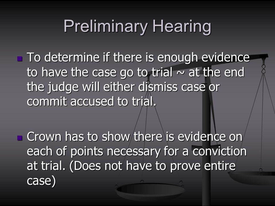Preliminary Hearing