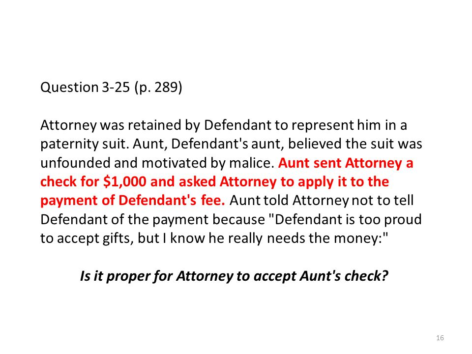 Is it proper for Attorney to accept Aunt s check