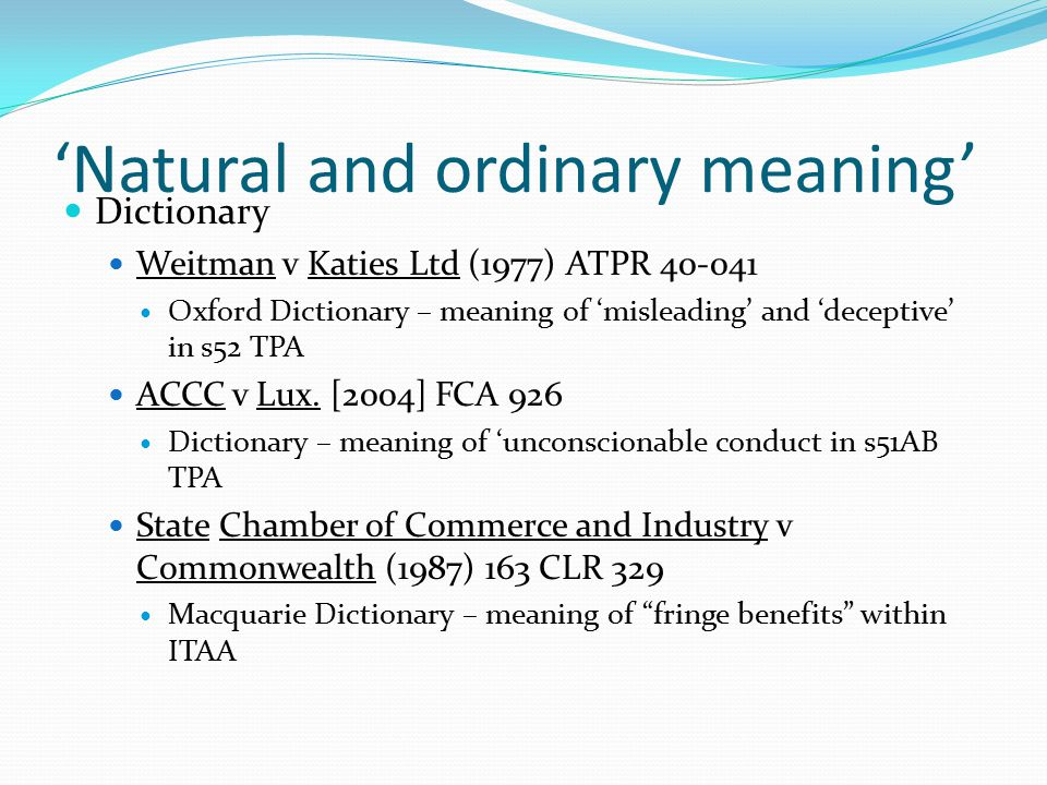 'Natural and ordinary meaning'