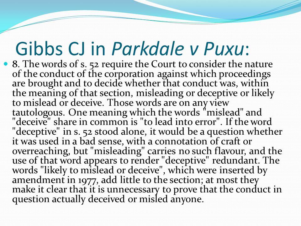 Gibbs CJ in Parkdale v Puxu: