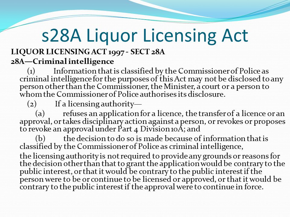 s28A Liquor Licensing Act