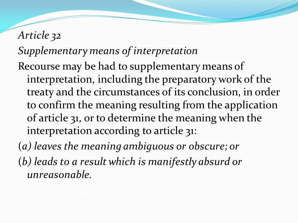 Article 32 Supplementary means of interpretation.
