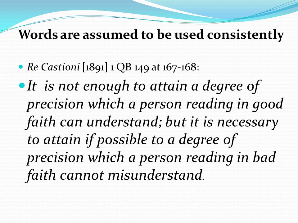 Words are assumed to be used consistently