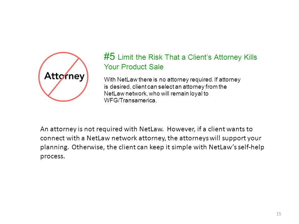 #5 Limit the Risk That a Client's Attorney Kills Your Product Sale