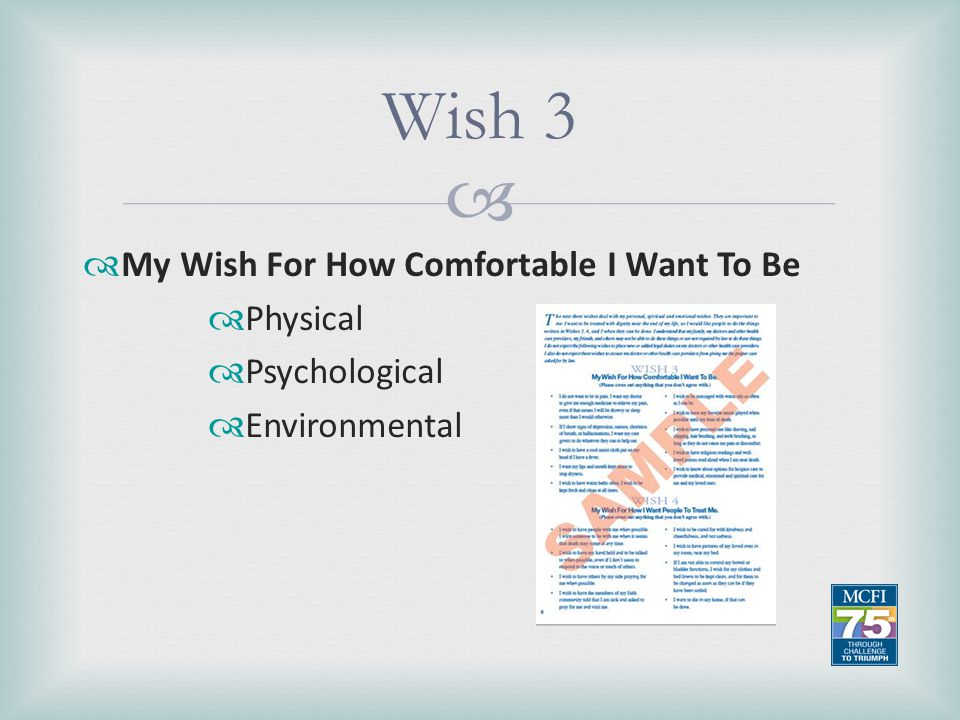 Wish 3 My Wish For How Comfortable I Want To Be Physical Psychological