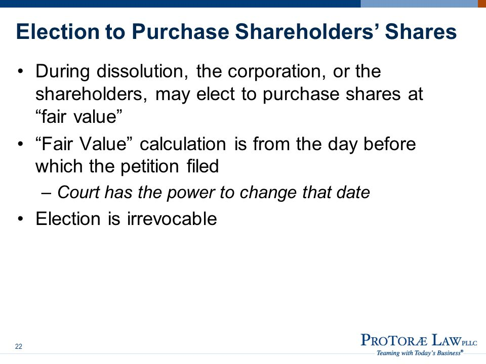 Election to Purchase Shareholders' Shares