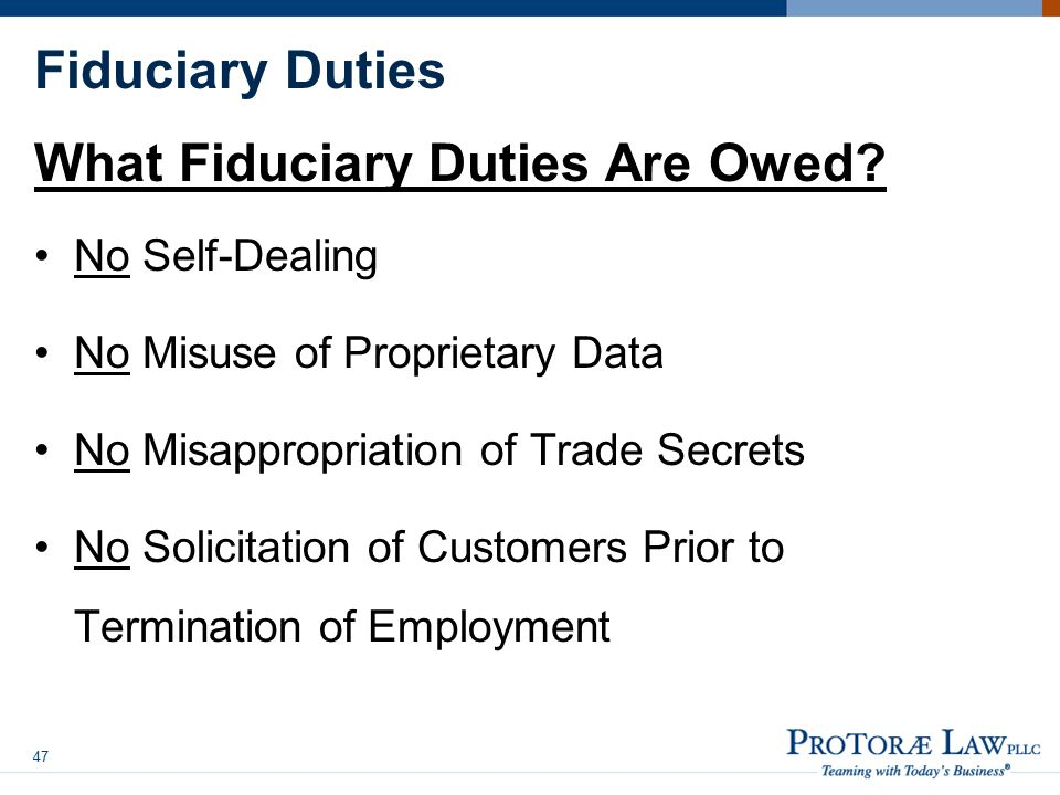 What Fiduciary Duties Are Owed