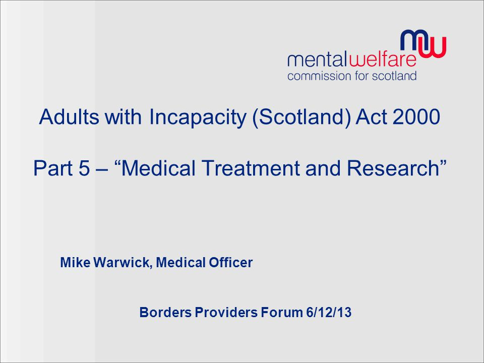 Mike Warwick, Medical Officer Borders Providers Forum 6/12/13