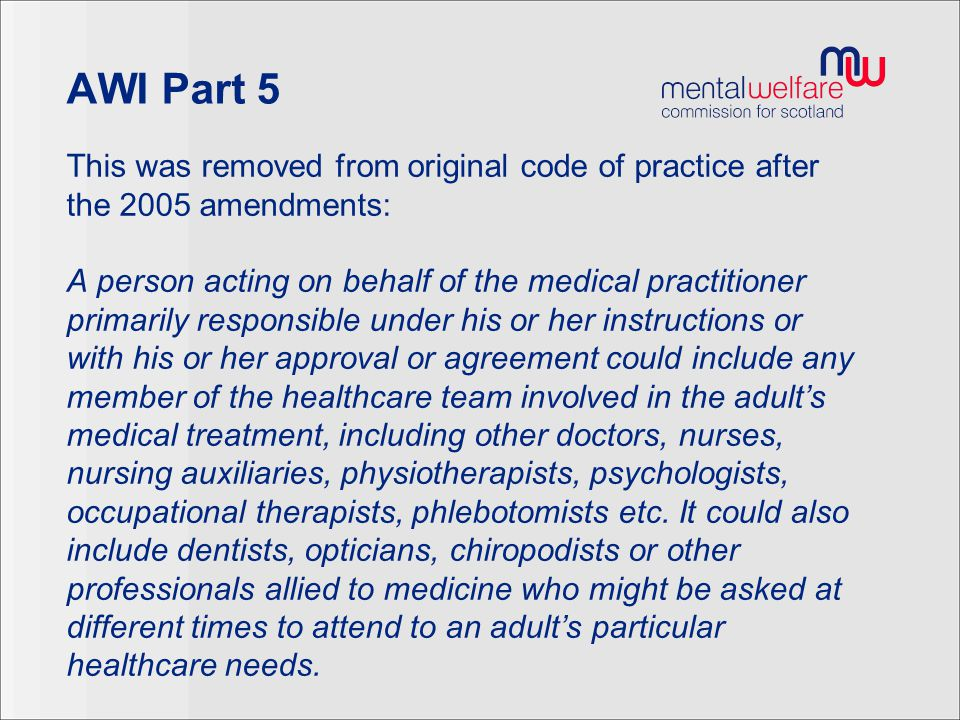 AWI Part 5 This was removed from original code of practice after the 2005 amendments:
