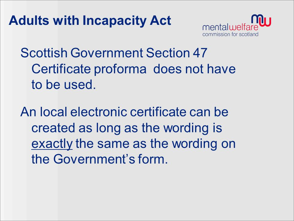 Adults with Incapacity Act