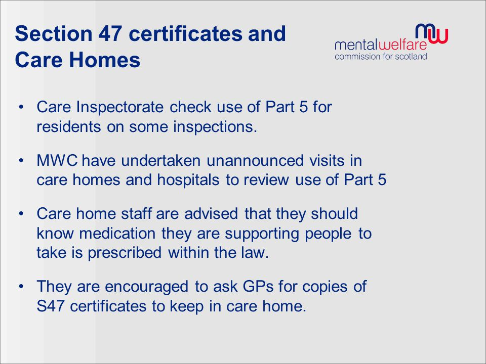 Section 47 certificates and Care Homes