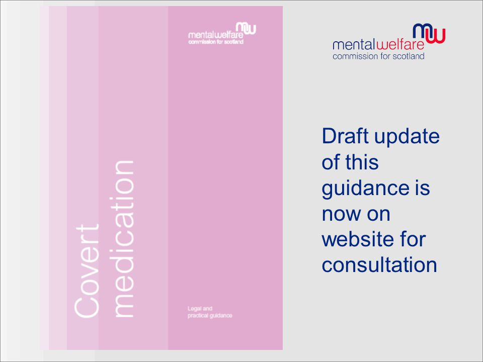 Draft update of this guidance is now on website for consultation