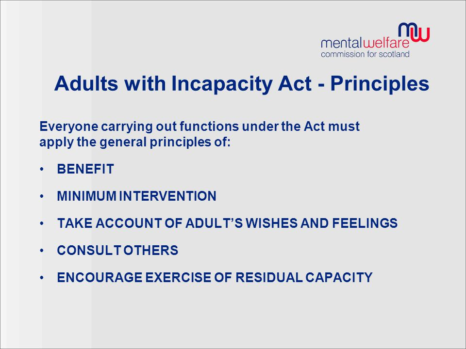 Adults with Incapacity Act - Principles
