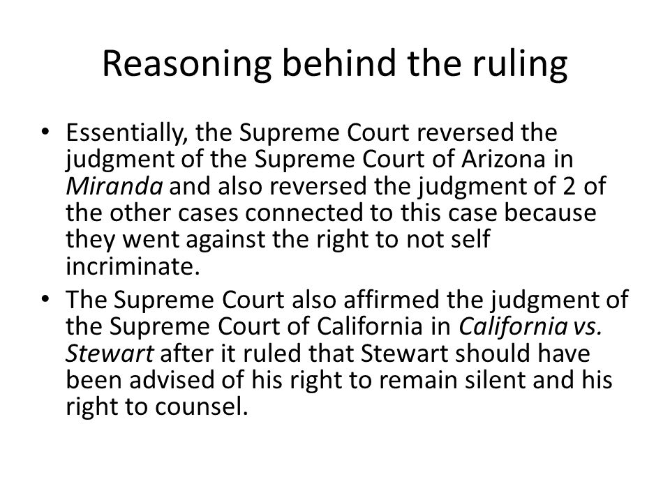Reasoning behind the ruling