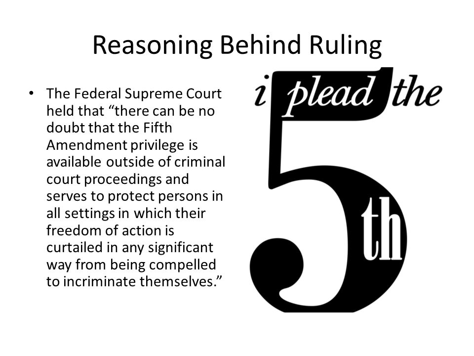 Reasoning Behind Ruling