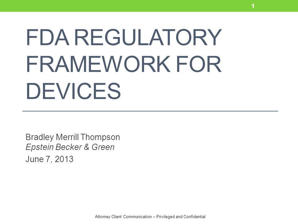 FDA Regulatory Framework for Devices