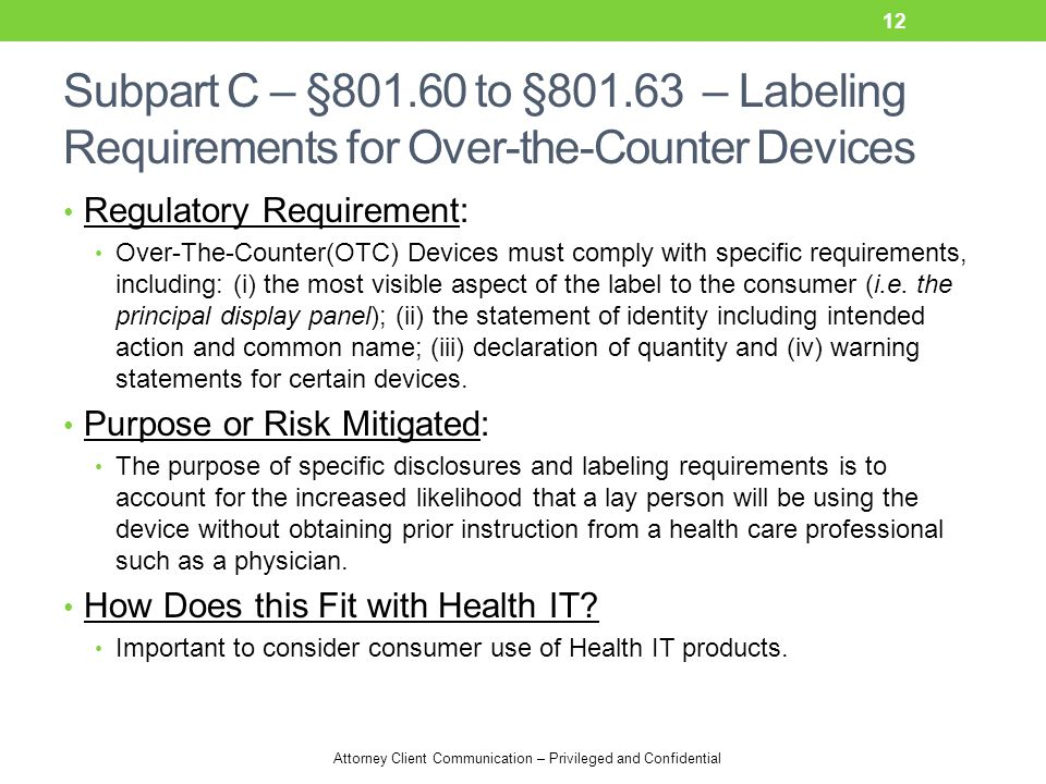 Subpart C – §801.60 to §801.63 – Labeling Requirements for Over-the-Counter Devices