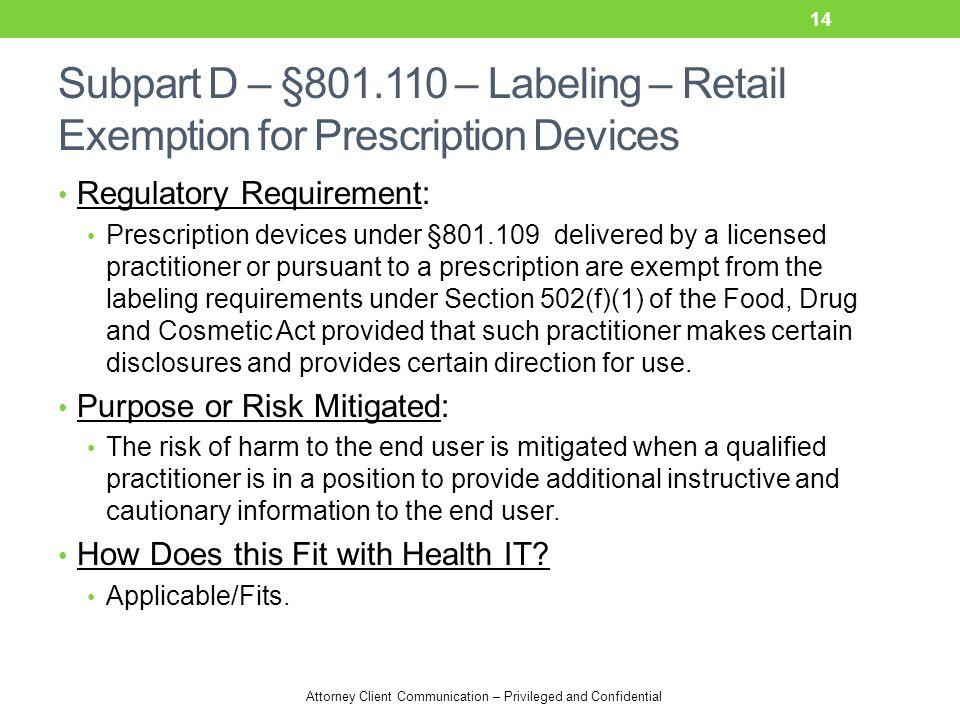 Subpart D – §801.110 – Labeling – Retail Exemption for Prescription Devices