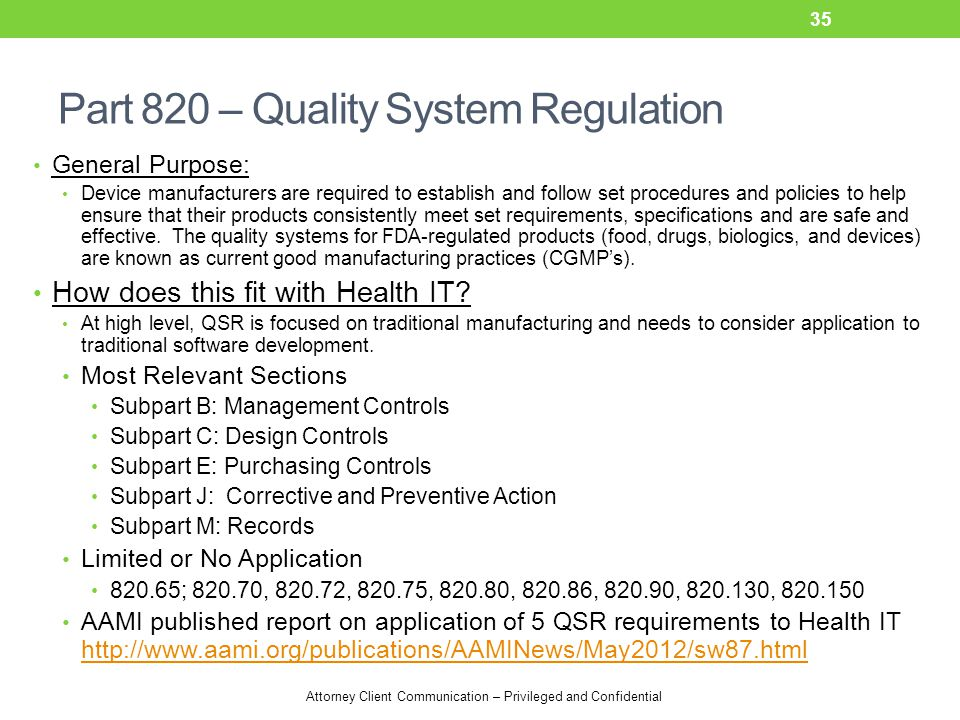 Part 820 – Quality System Regulation