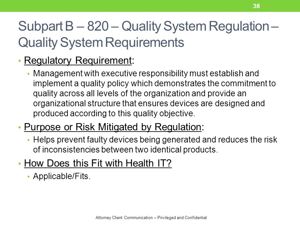 Subpart B – 820 – Quality System Regulation – Quality System Requirements