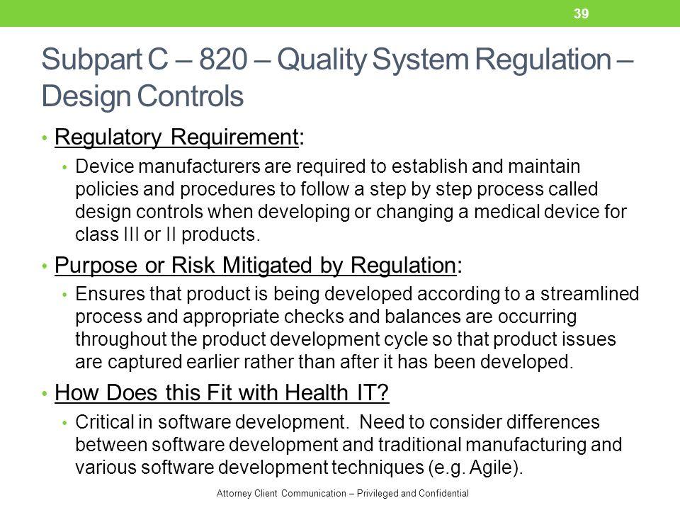 Subpart C – 820 – Quality System Regulation – Design Controls