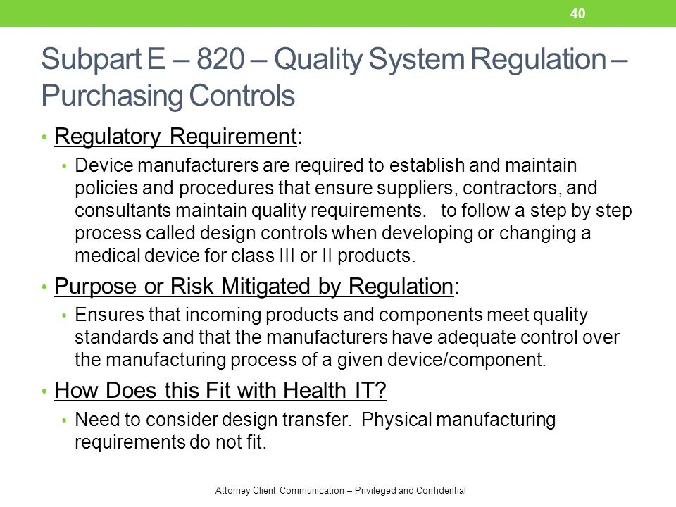 Subpart E – 820 – Quality System Regulation – Purchasing Controls