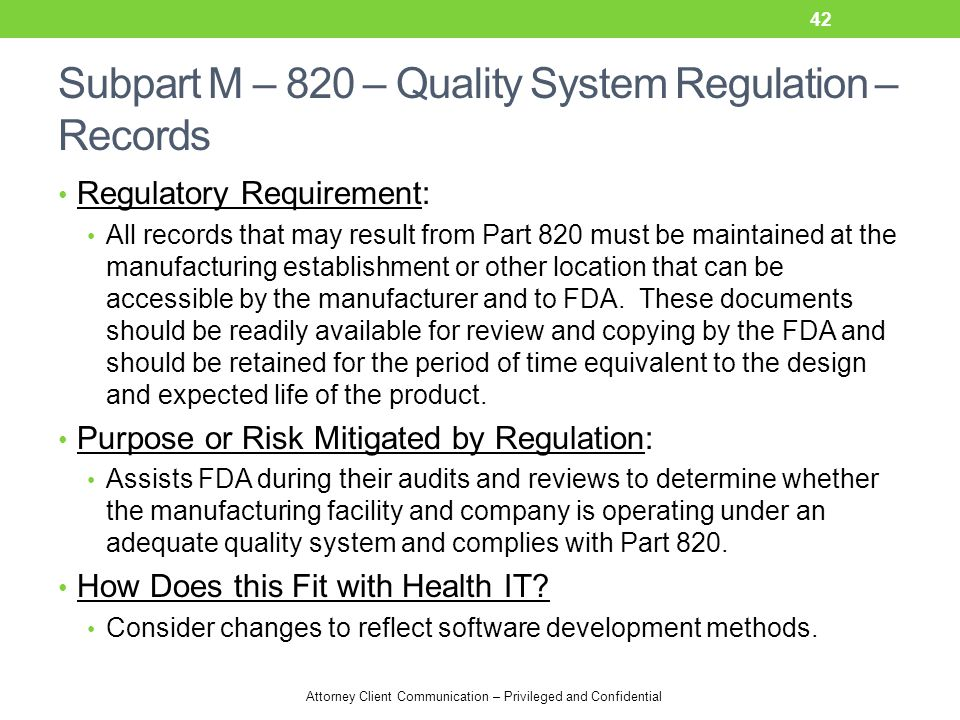 Subpart M – 820 – Quality System Regulation – Records