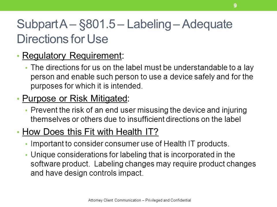 Subpart A – §801.5 – Labeling – Adequate Directions for Use