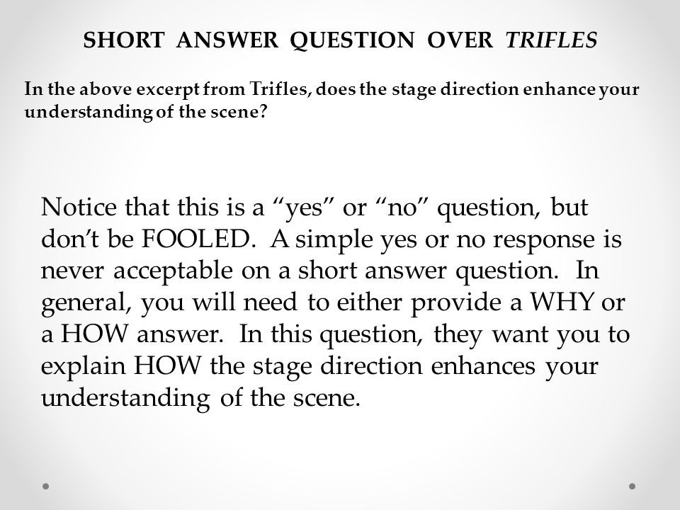 SHORT ANSWER QUESTION OVER TRIFLES