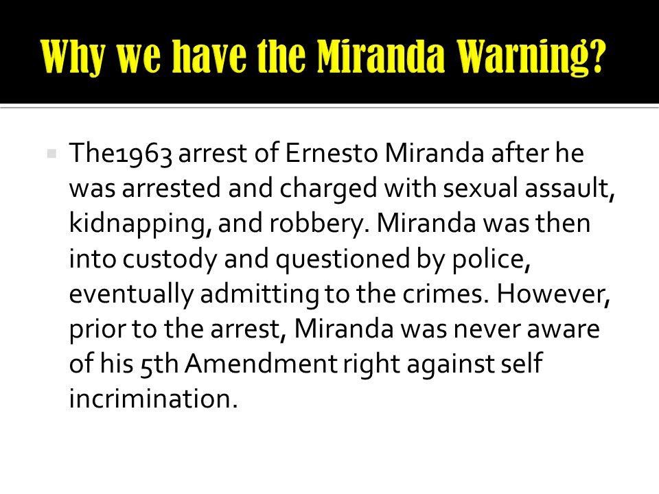 Why we have the Miranda Warning