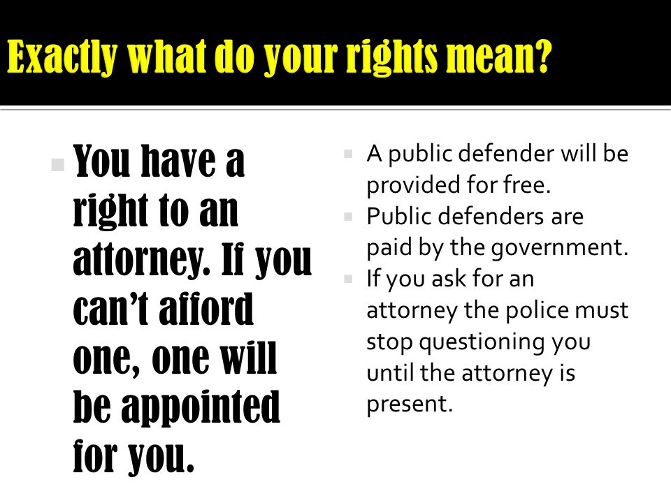 Exactly what do your rights mean