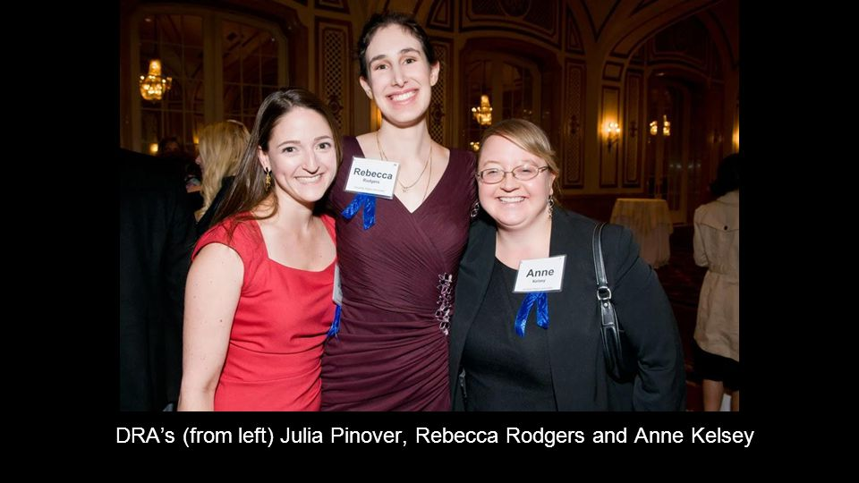 DRA's (from left) Julia Pinover, Rebecca Rodgers and Anne Kelsey