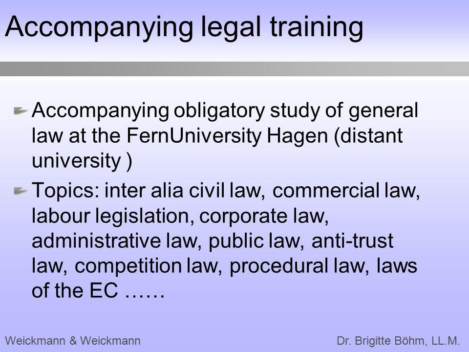 Accompanying legal training
