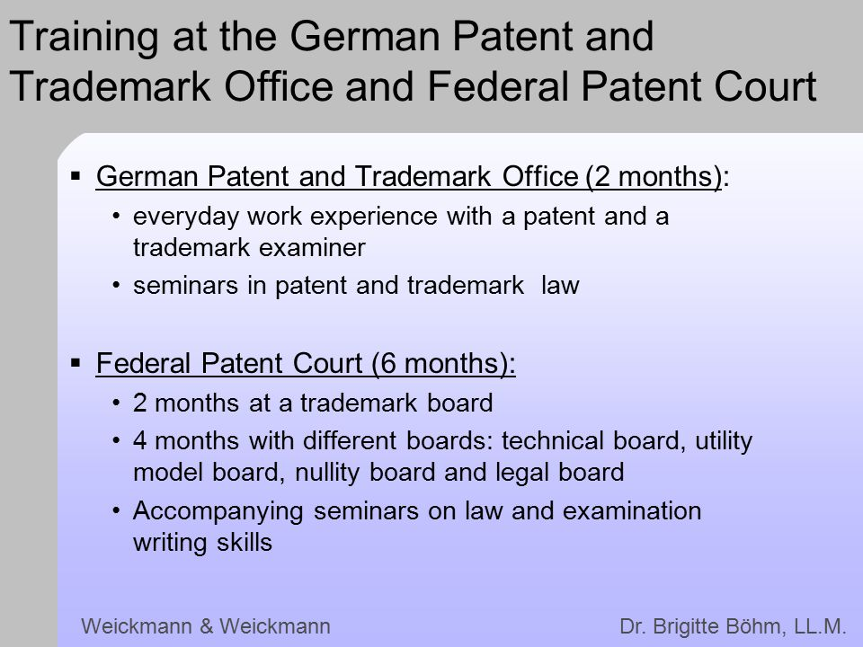 Training at the German Patent and Trademark Office and Federal Patent Court