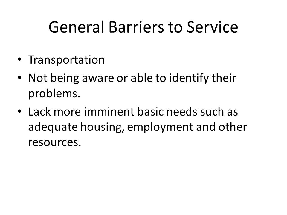 General Barriers to Service