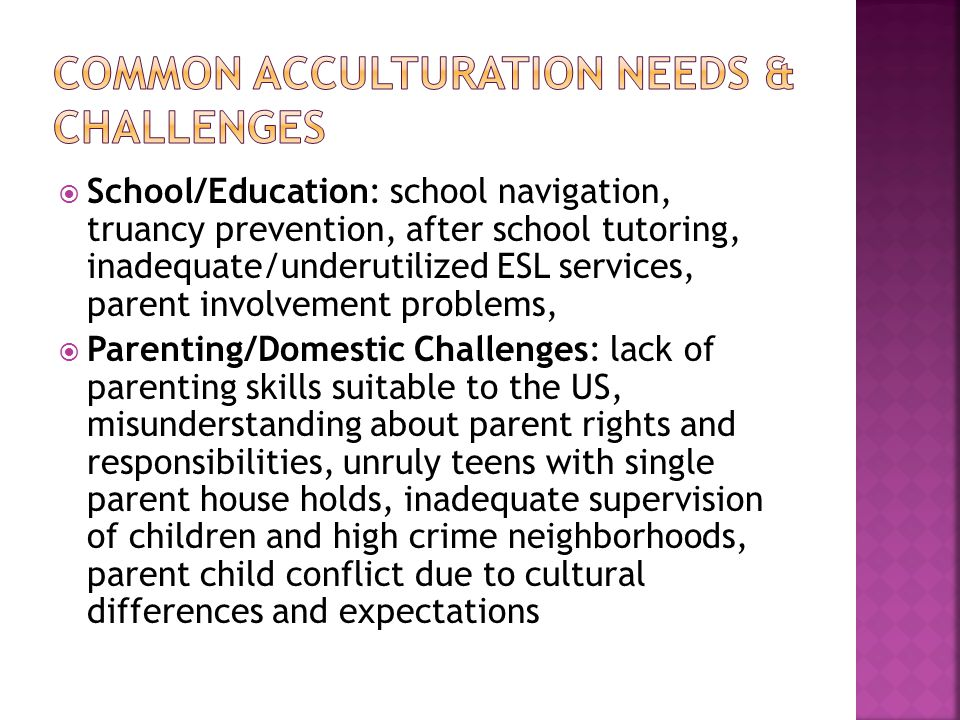 Common acculturation needs & challenges