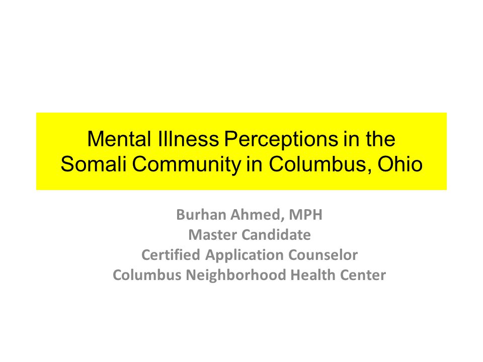Mental Illness Perceptions in the Somali Community in Columbus, Ohio