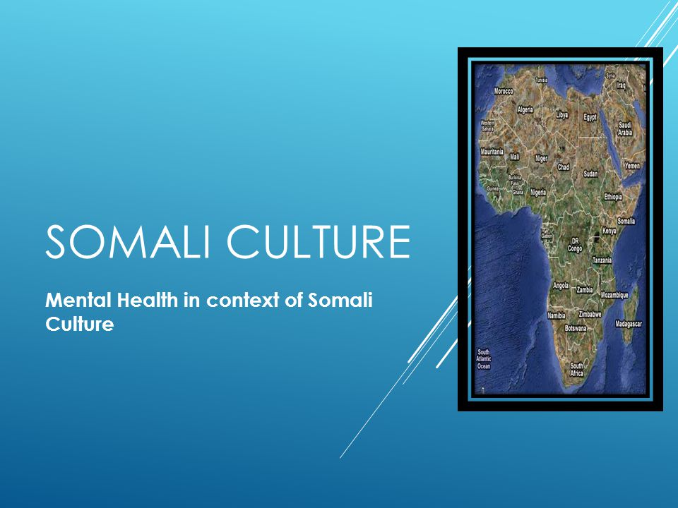 Mental Health in context of Somali Culture