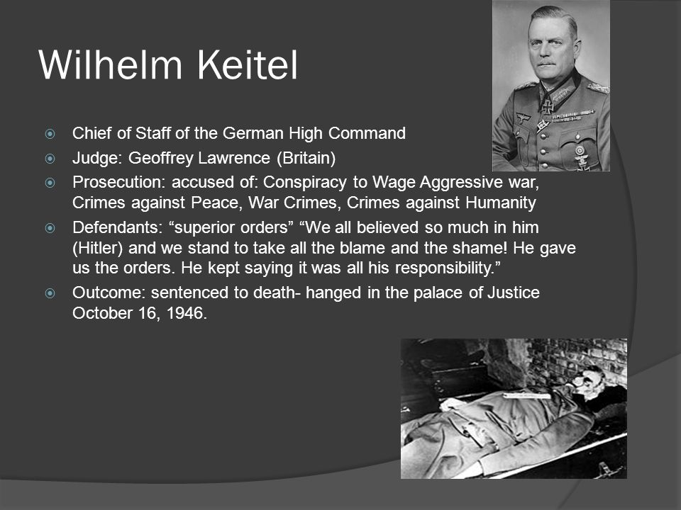 Wilhelm Keitel Chief of Staff of the German High Command