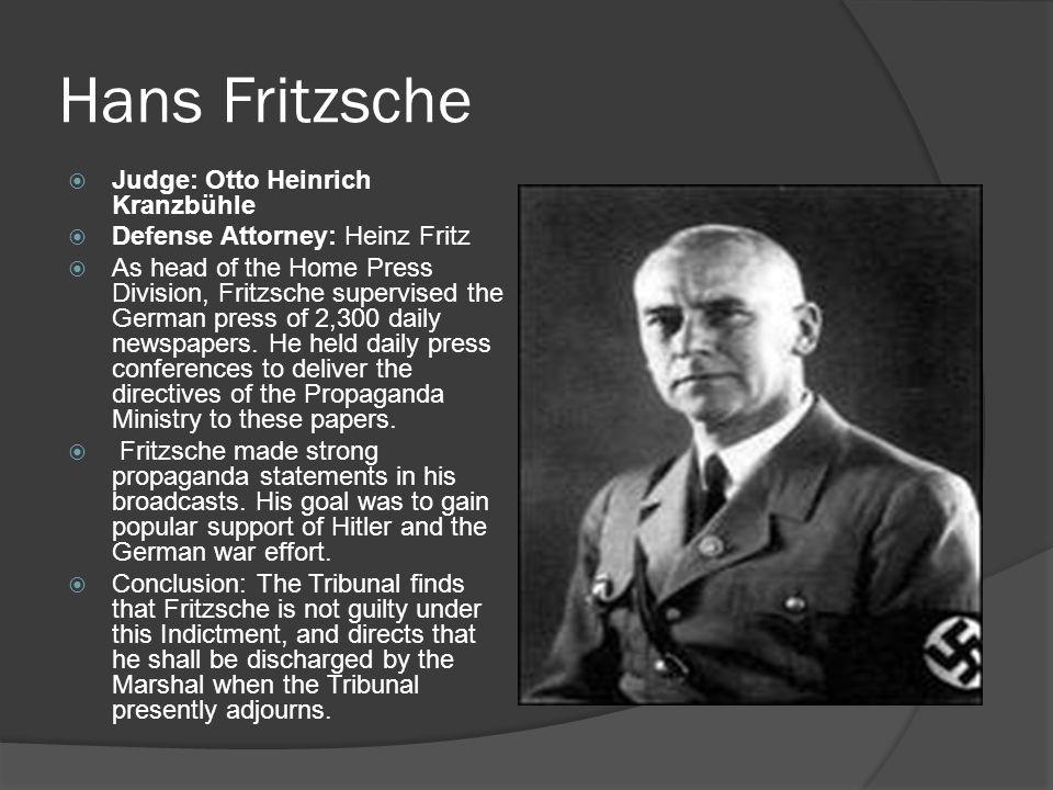 Hans Fritzsche Judge: Otto Heinrich Kranzbühle