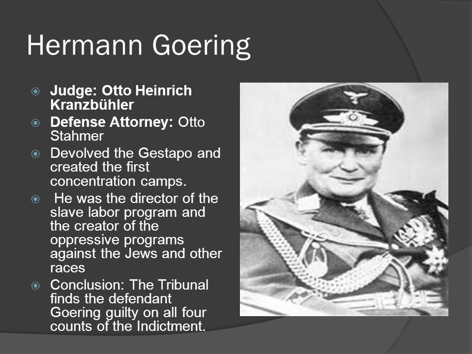 Hermann Goering Judge: Otto Heinrich Kranzbühler