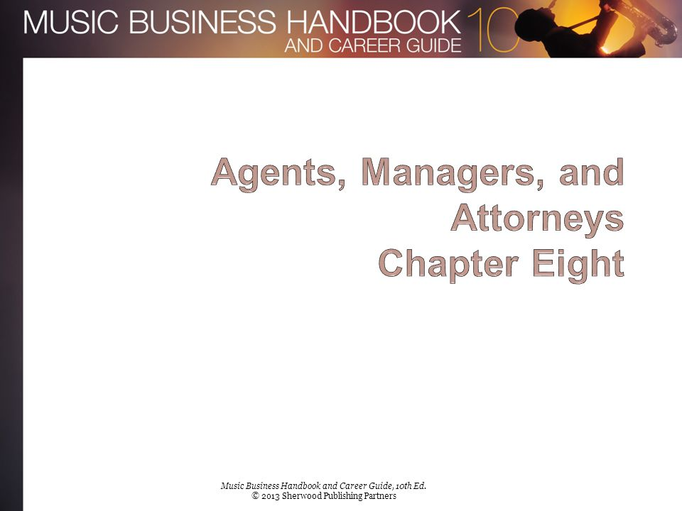 Agents, Managers, and Attorneys Chapter Eight