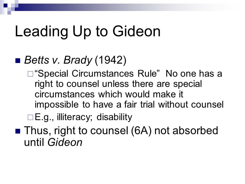 Leading Up to Gideon Betts v. Brady (1942)