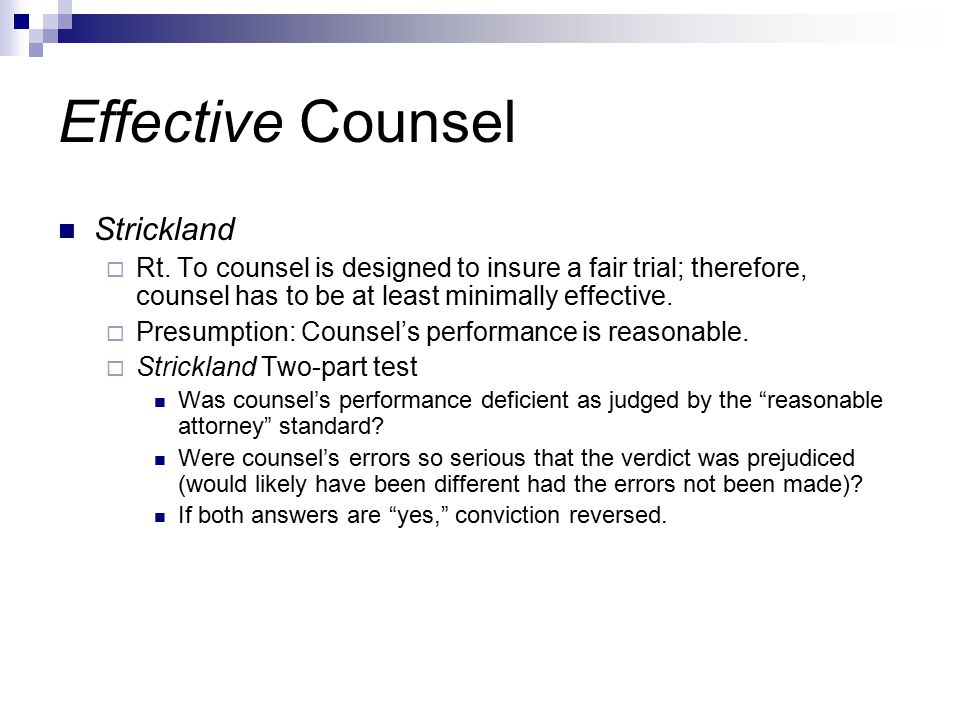 Effective Counsel Strickland