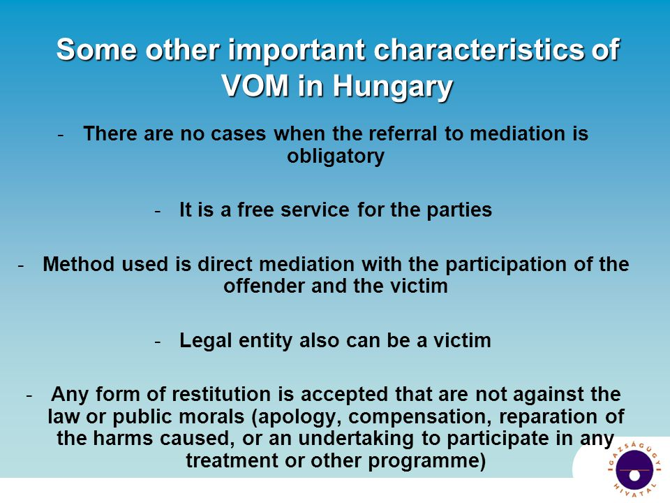 Some other important characteristics of VOM in Hungary