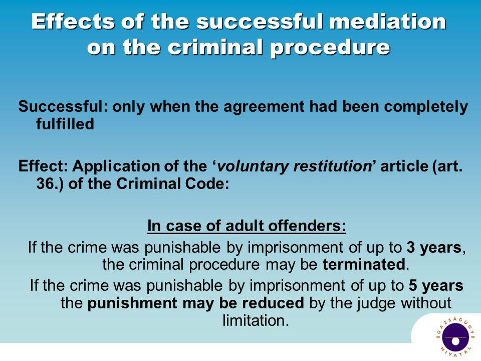 Effects of the successful mediation on the criminal procedure
