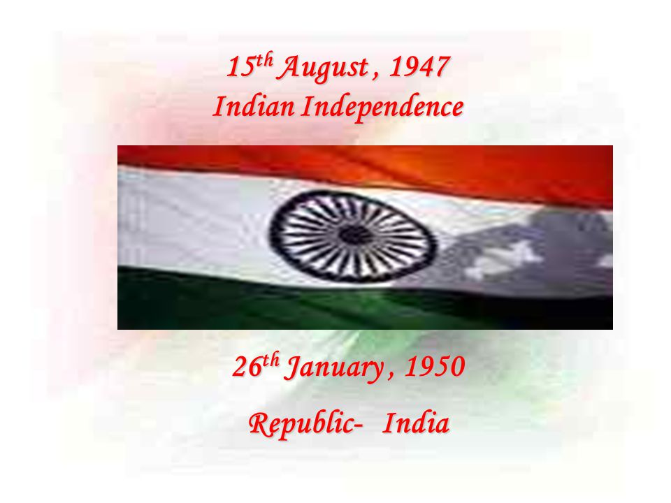 15th August , 1947 Indian Independence