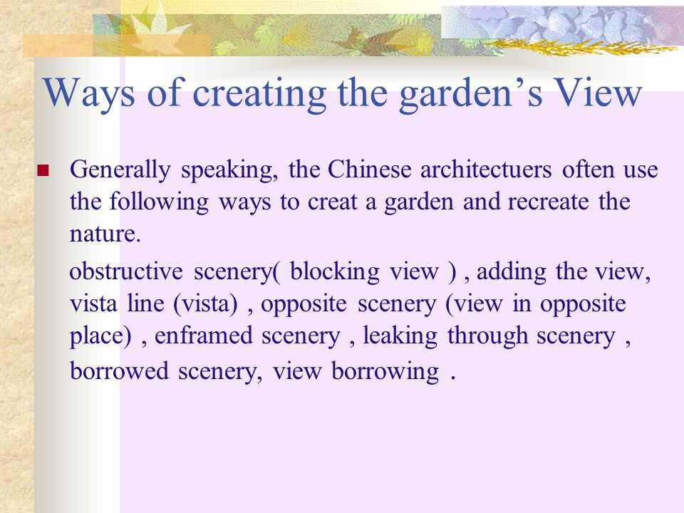 Ways of creating the garden's View