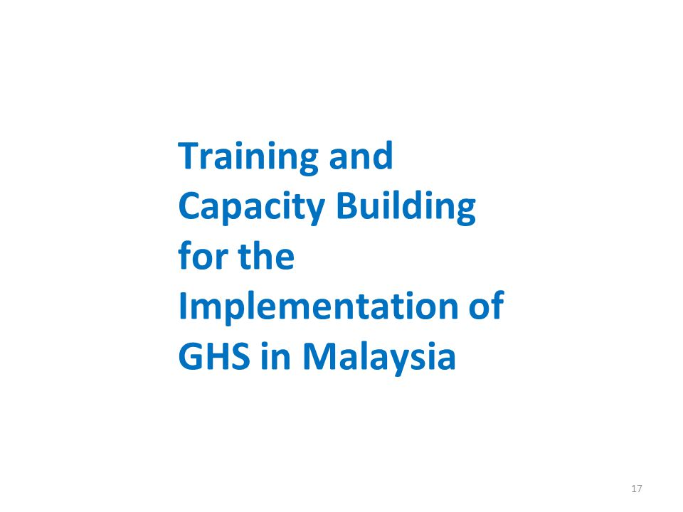 Training and Capacity Building for the Implementation of GHS in Malaysia